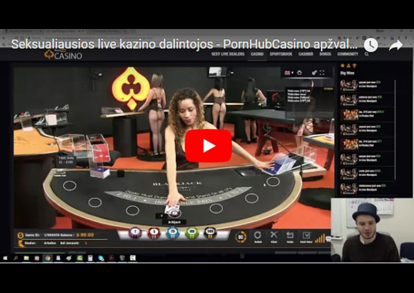 PornHubCasino-video-apžvalga