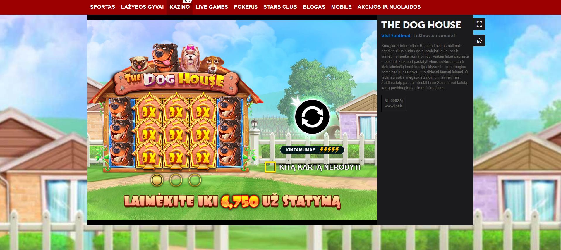 the dog house betsafe kazino lošimo automatas 6750x bet