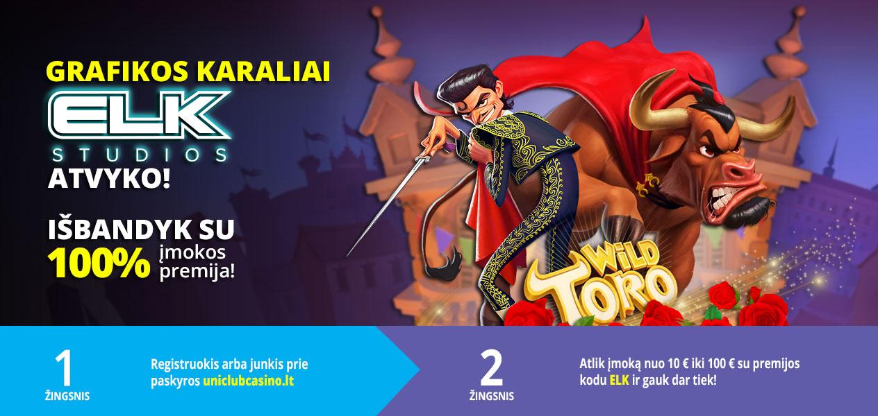 uniclub casino premijos 100% iki 100€ elk studios wild toro