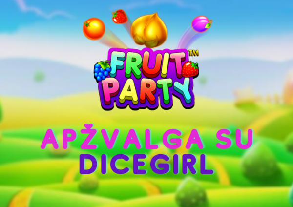 fruit party apzvalga