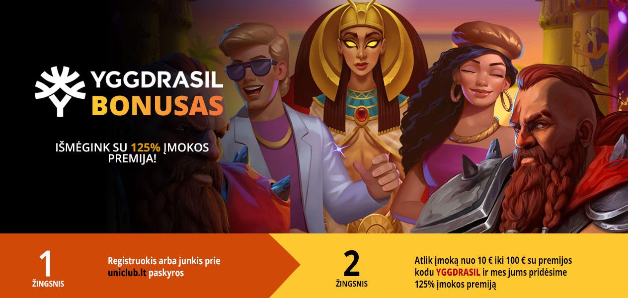 uniclub kazino yggdrasil 125% įmokos premija