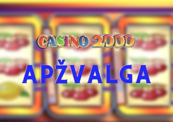 casino2000 apžvalga