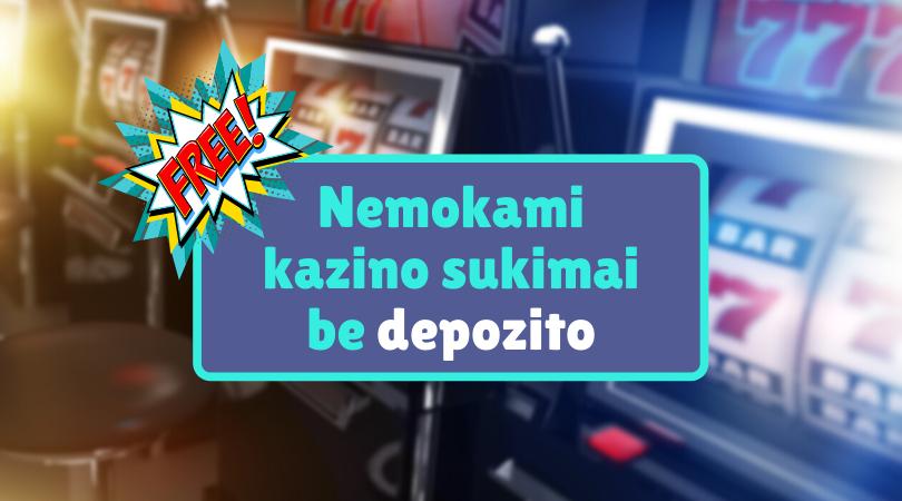 nemokami kazino sukimai be depozito casinoguru.lt