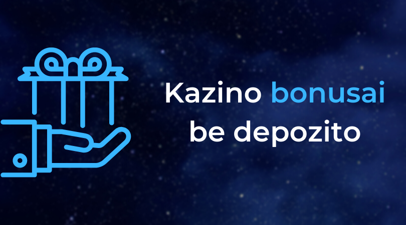 kazino bonusai premija be depozito - casino kazino be pradinio įnašo